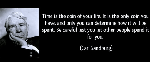 quote-time-is-the-coin-of-your-life-it-is-the-only-coin-you-have-and-only-you-can-determine-how-it-will-carl-sandburg-162292